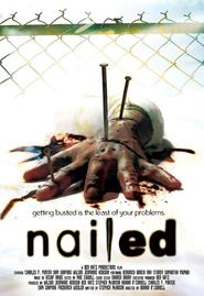 Nailed movie in James Marsden filmography.