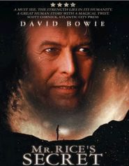 Mr. Rice's Secret movie in David Bowie filmography.