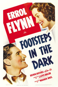 Footsteps in the Dark movie in Errol Flynn filmography.