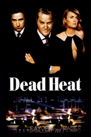 Dead Heat is the best movie in Anthony LaPaglia filmography.