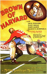 Brown of Harvard movie in Jack Pickford filmography.