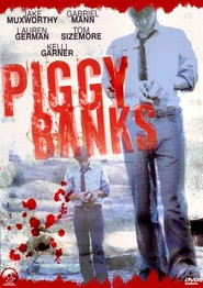 Piggy Banks movie in Tom Sizemore filmography.