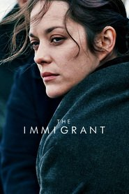 The Immigrant movie in Joaquin Phoenix filmography.