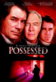 Possessed movie in Christopher Plummer filmography.