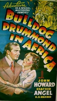 Bulldog Drummond in Africa movie in Anthony Quinn filmography.