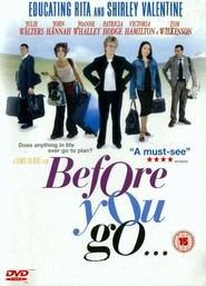 Before You Go movie in Tom Wilkinson filmography.