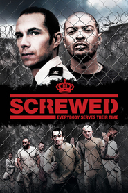 Screwed movie in Noel Clarke filmography.
