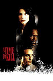 A Time to Kill movie in Sandra Bullock filmography.