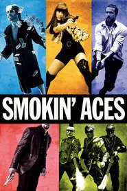 Smokin' Aces movie in Ryan Reynolds filmography.
