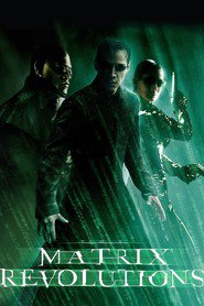 The Matrix Revolutions movie in Carrie-Anne Moss filmography.
