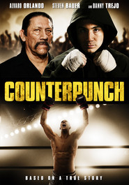 Counterpunch movie in Danny Trejo filmography.