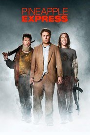 Pineapple Express movie in Seth Rogen filmography.