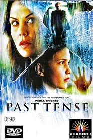Past Tense movie in Michael Rogers filmography.
