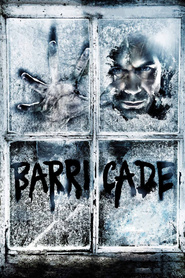 Barricade is the best movie in Ryan Grantham filmography.