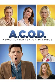 A.C.O.D. movie in Catherine O'Hara filmography.