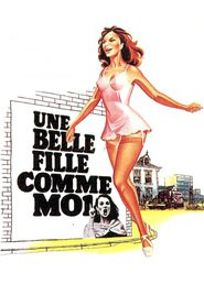 Une belle fille comme moi is the best movie in Daniel Jirar filmography.