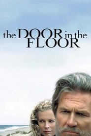 The Door in the Floor movie in Elle Fanning filmography.
