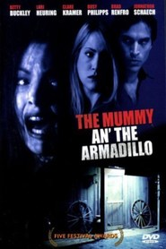 Mummy an' the Armadillo is the best movie in Lori Heuring filmography.