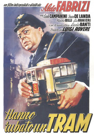 Hanno rubato un tram is the best movie in Carlo Campanini filmography.