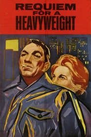 Requiem for a Heavyweight movie in Anthony Quinn filmography.