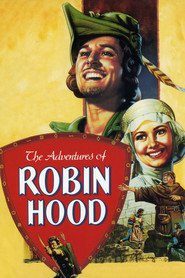 The Adventures of Robin Hood movie in Errol Flynn filmography.