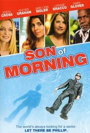 Son of Morning movie in Stephen Root filmography.