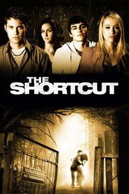 The Shortcut is the best movie in  Scott Lyster filmography.