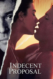 Indecent Proposal movie in Billy Bob Thornton filmography.