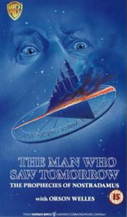 The Man Who Saw Tomorrow movie in Orson Welles filmography.