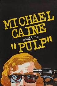 Pulp movie in Michael Caine filmography.