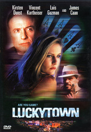 Luckytown movie in James Caan filmography.