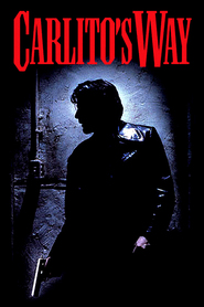 Carlito's Way movie in Al Pacino filmography.