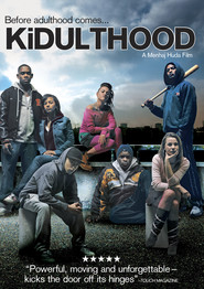 Kidulthood movie in Noel Clarke filmography.