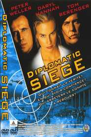 Diplomatic Siege movie in Peter Weller filmography.