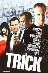 Trick is the best movie in Lukasz Simlat filmography.