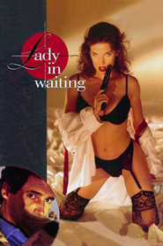 Lady in Waiting movie in Robert Costanzo filmography.