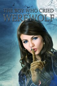 The Boy Who Cried Werewolf movie in Victoria Justice filmography.