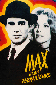 Max et les ferrailleurs movie in Michel Creton filmography.