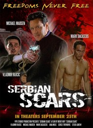 Serbian Scars movie in Michael Madsen filmography.