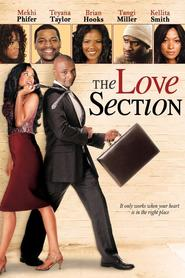 The Love Section movie in Omar Benson Miller filmography.