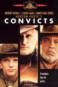 Convicts movie in Robert Duvall filmography.