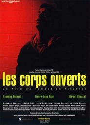 Les corps ouverts movie in Malik Zidi filmography.