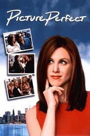 Picture Perfect movie in Jennifer Aniston filmography.