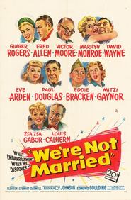 We're Not Married! movie in David Wain filmography.