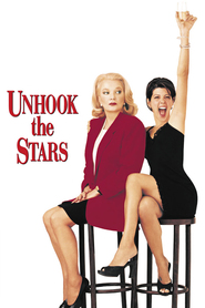 Unhook the Stars movie in Moira Kelly filmography.