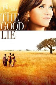 The Good Lie is the best movie in Reese Witherspoon filmography.