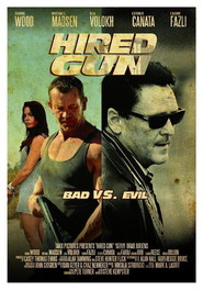 Hired Gun movie in Michael Madsen filmography.