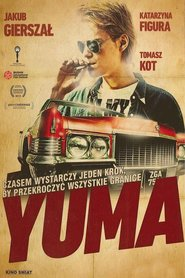 Yuma movie in Katarzyna Figura filmography.