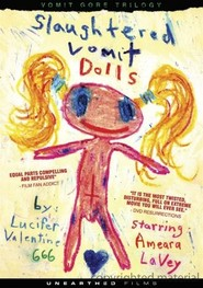 Slaughtered Vomit Dolls is the best movie in  Princess Pam filmography.