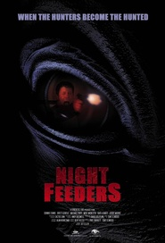 Night Feeders is the best movie in Bob Biver filmography.